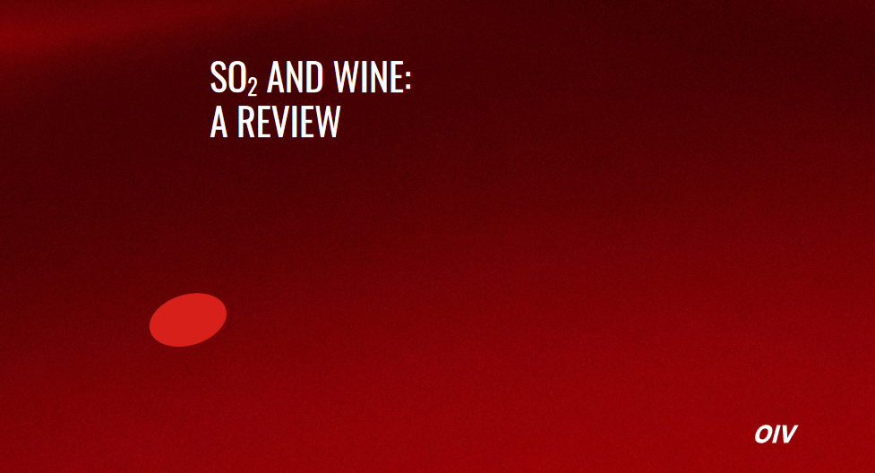 OIV SO2 AND WINE A REVIEW