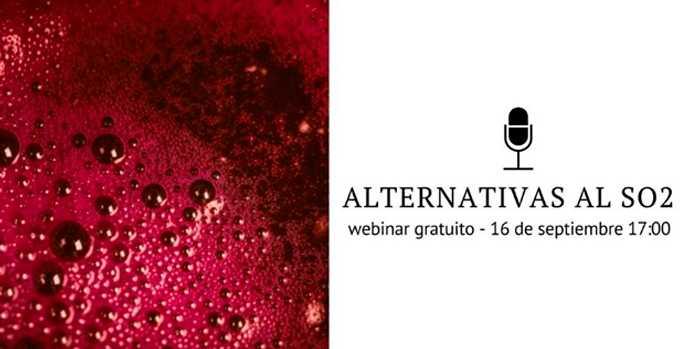 Webinar gratuito: Vinos sin anhídrido sulfuroso: hacia una vitivinicultura más sostenible y circular